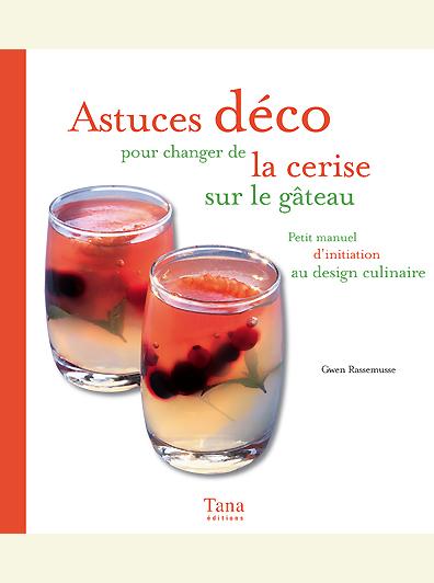 Design culinaire - Astuces déco