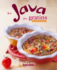 Livre : La Java des gratins, Gwen Rassemusse, Editions Sud Ouets