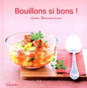 création culinaire de recettes de bouillons, auteur Gwen Rassemusse, S'cuiz in
