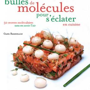 Livre cuisine moléculaire, Gwen Rassemusse auteur et photographe culinaire