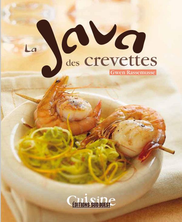 """Livre """"la java des crevettes"""" auteur styliste culinaire Gwen Rassemusse"""