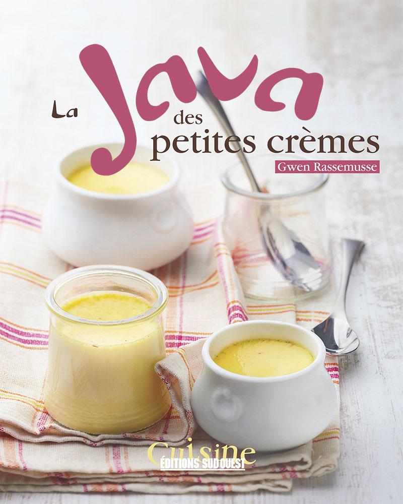 Livre Java des petites crèmes, Gwen Rassemusse