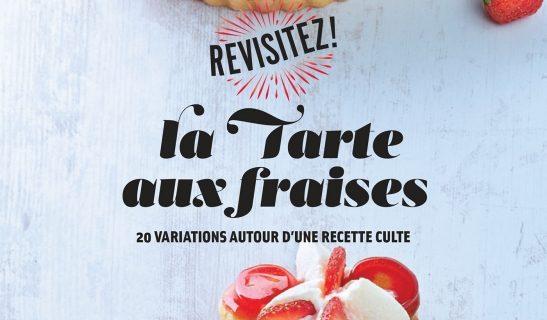 """Livre """"La tarte aux fraises"""" - S'cuiz in - éditions Hachette Cuisine"""
