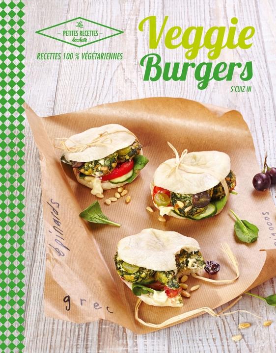 """Livre """"Veggie burgers"""" - S'cuiz in - éditions Hachette"""
