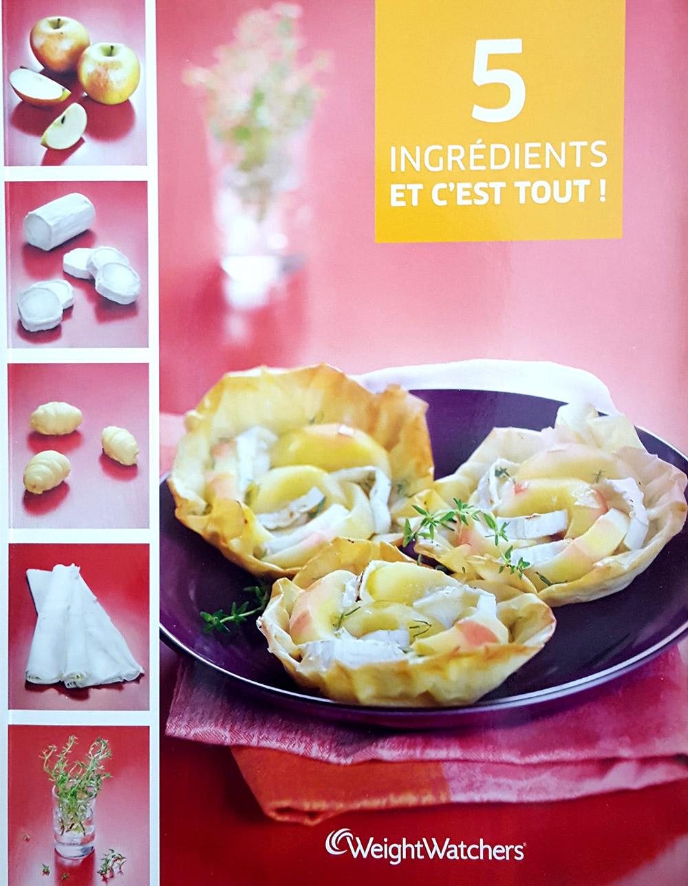 """Livre """"5 Ingrédients et c'est tout"""", photographe culinaire et stylisme culinaire S'cuiz in, Editions Weight Watchers"""