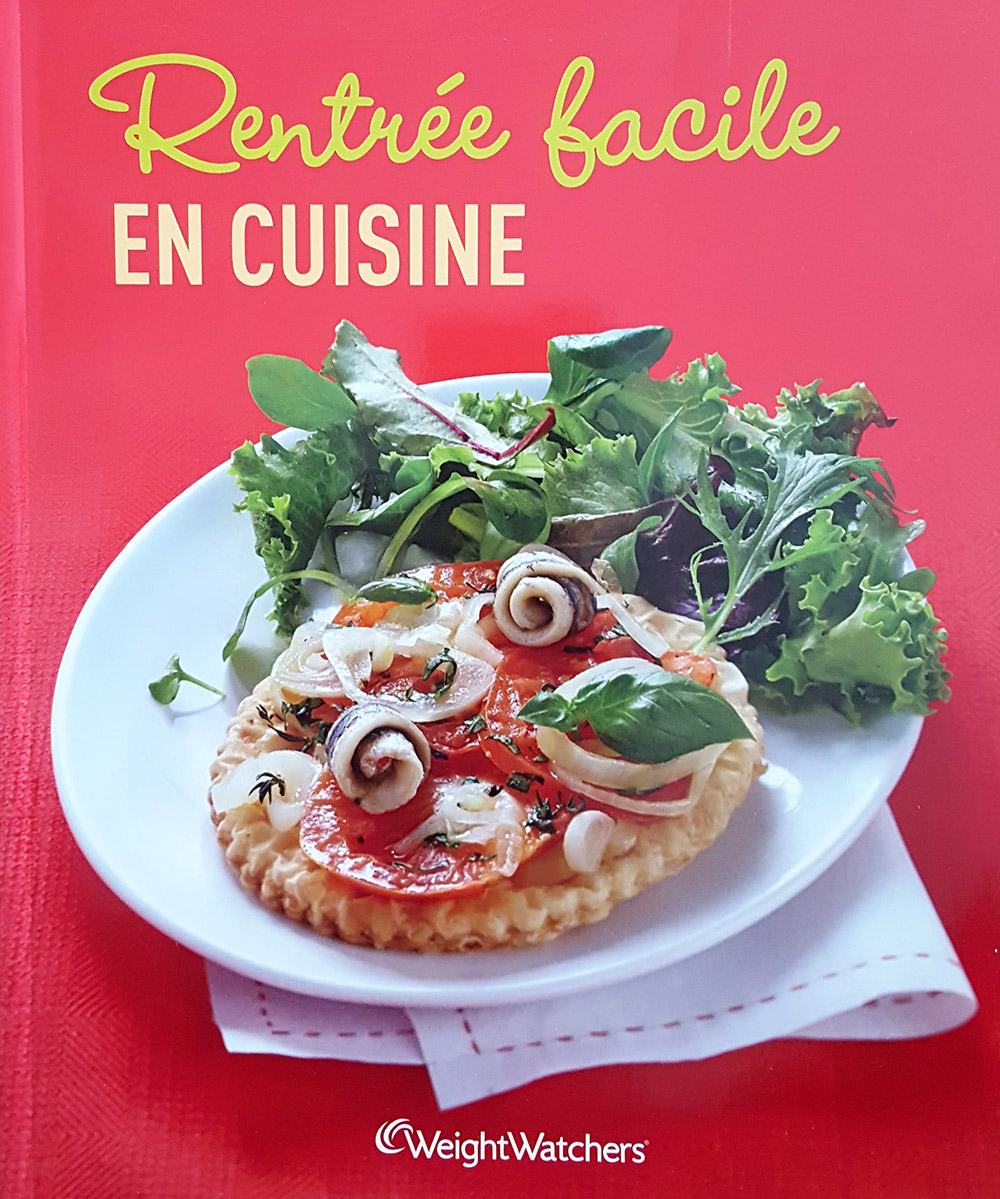 """Livre """"Rentrée facile en cuisine"""", agence S'cuiz in, éditions Weight Watchers"""