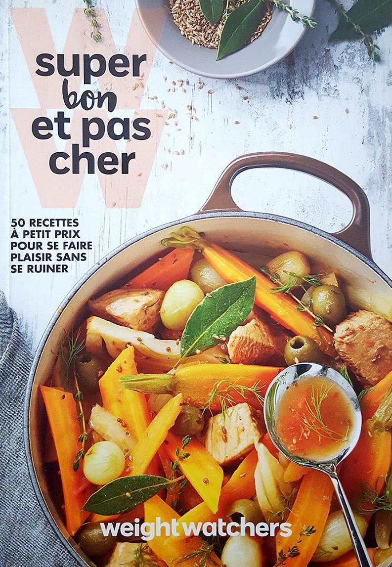 """Livre """"Super bon et pas cher"""", agence S'cuiz in, éditions Weight Watchers"""