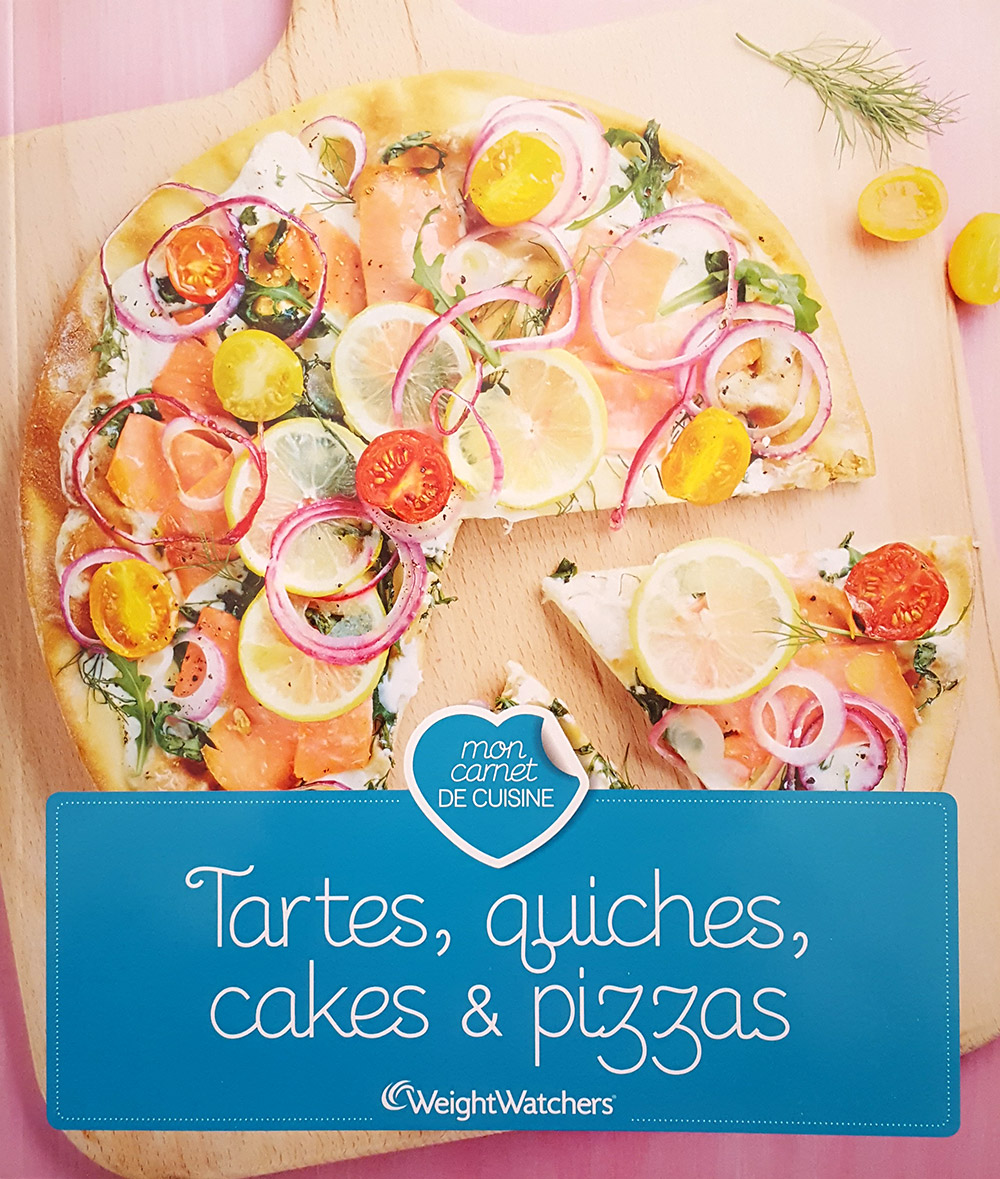 "Livre ""Tartes, quiches, cakes & pizzas"", agence S'cuiz in, éditions Weight Watchers"