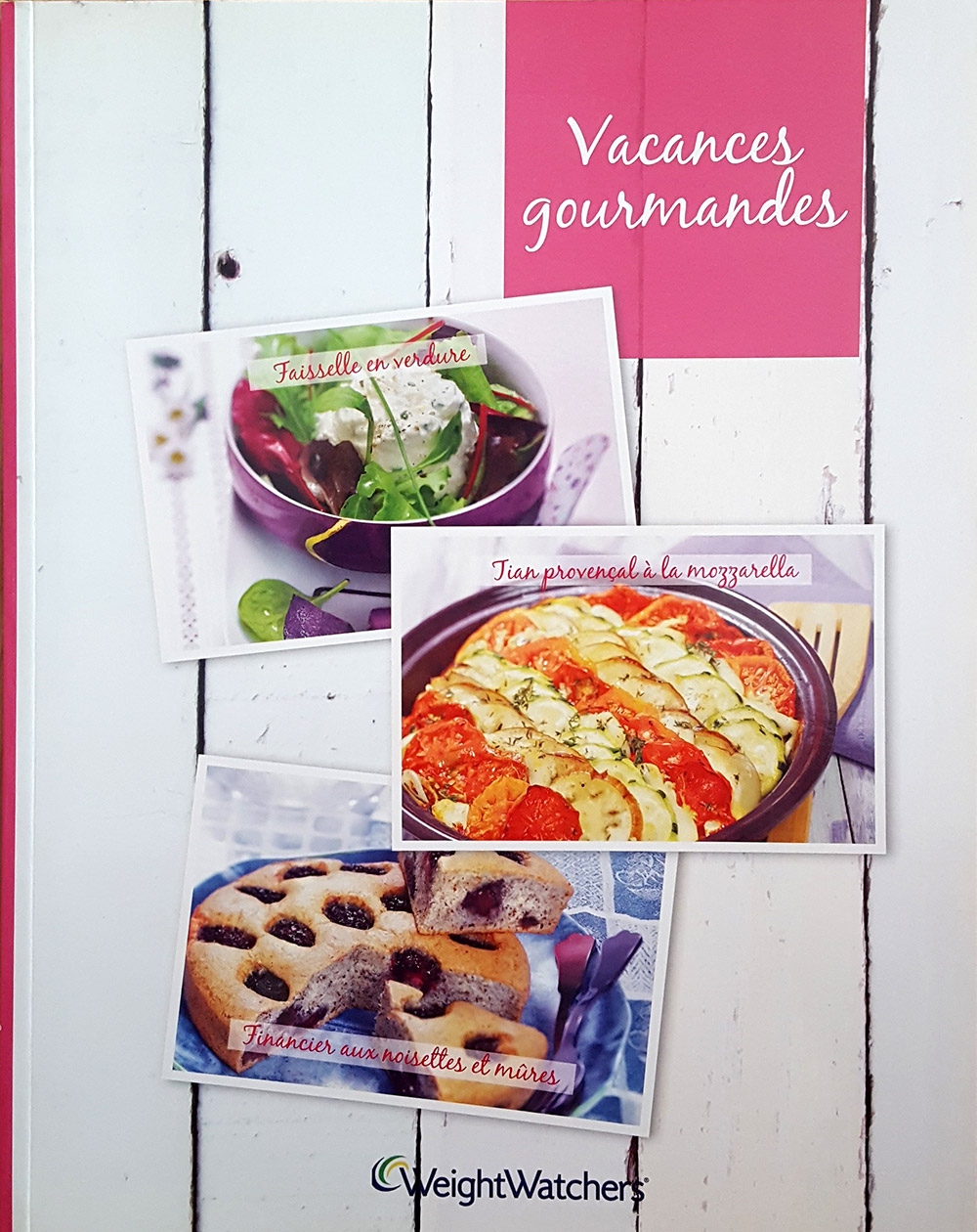 "Livre ""Vacances gourmandes"", agence S'cuiz in, éditions Weight Watchers"